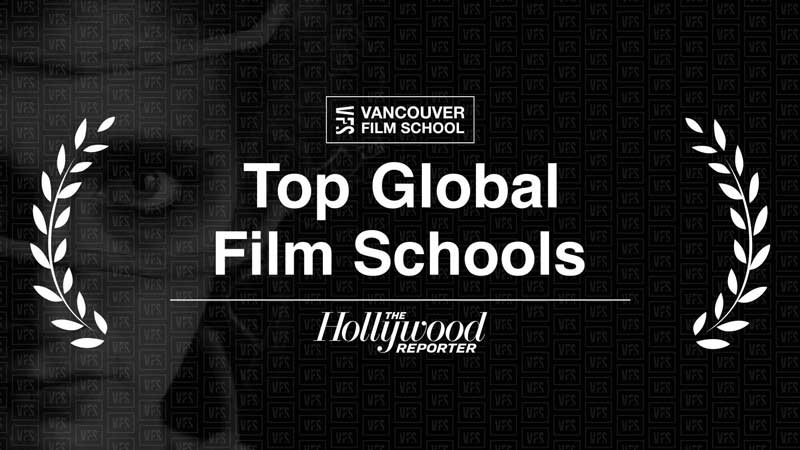 The Hollywood Reporter names Vancouver Film School among Top International Film Schools of 2020